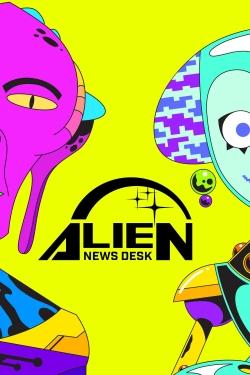 Alien News Desk-fmovies