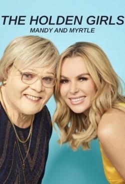 The Holden Girls: Mandy & Myrtle-fmovies