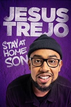 Jesus Trejo: Stay at Home Son-fmovies