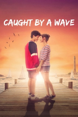Caught by a Wave-fmovies