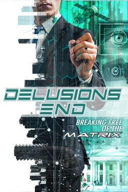Delusions End: Breaking Free of the Matrix-fmovies