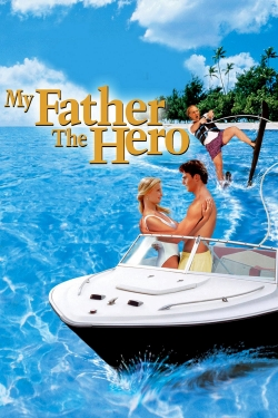 My Father the Hero-fmovies