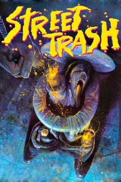 Street Trash-fmovies