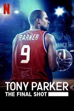 Tony Parker: The Final Shot-fmovies