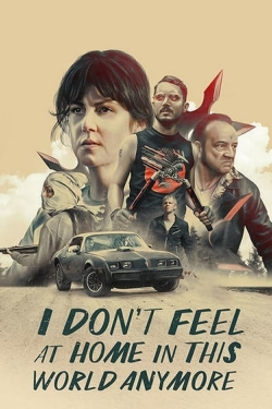 I Don't Feel at Home in This World Anymore-fmovies