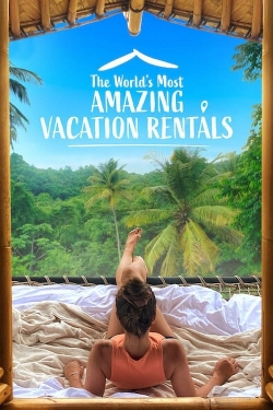 The World's Most Amazing Vacation Rentals-fmovies