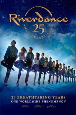 Riverdance 25th Anniversary Show-fmovies