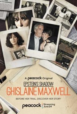Epstein's Shadow: Ghislaine Maxwell-fmovies