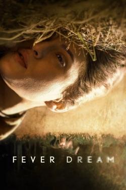 Fever Dream-fmovies