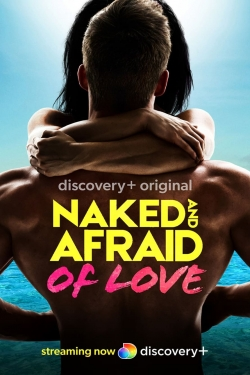 Naked and Afraid of Love-fmovies