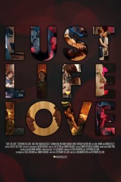 Lust Life Love-fmovies